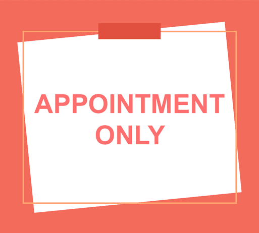 appointment only